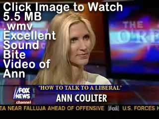 This is a Fox News Montage of Ann's Best Sound Bites.  This video is a keeper!