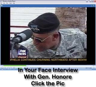 Click Pic to watch 1.2 MB .wmv Video of Gen. Honore giving the media a well deserved 'Smack Down'